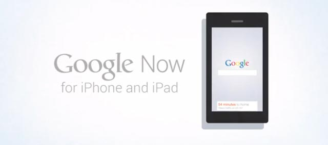 Google Now iPad iPhone