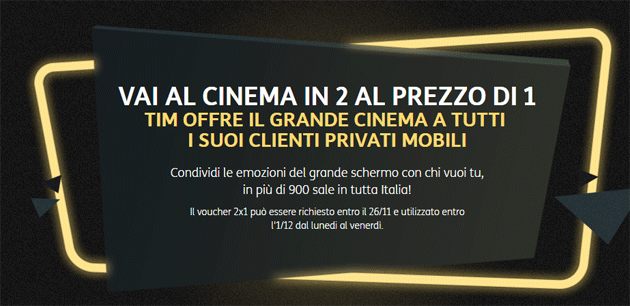 TIM - al cinema in 2 al prezzo di 1 per Black Friday 2017