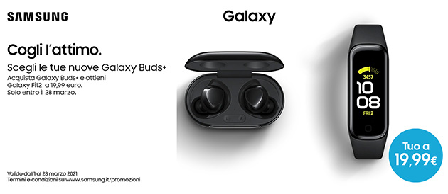 Galaxy Fit2 a prezzo speciale acquistando Galaxy Buds Plus