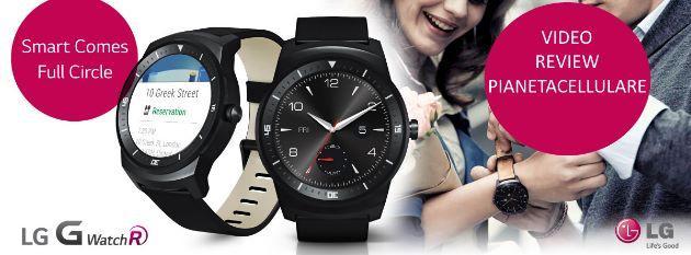 Recensione LG G Watch R, Smartwatch Android Wear Rotondo che sfida Moto 360