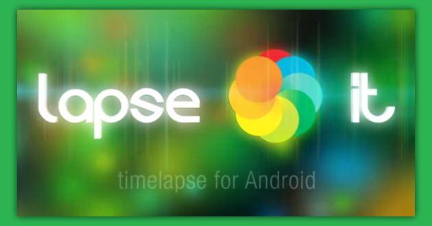 Come realizzare Video time-lapse su Android e iOS