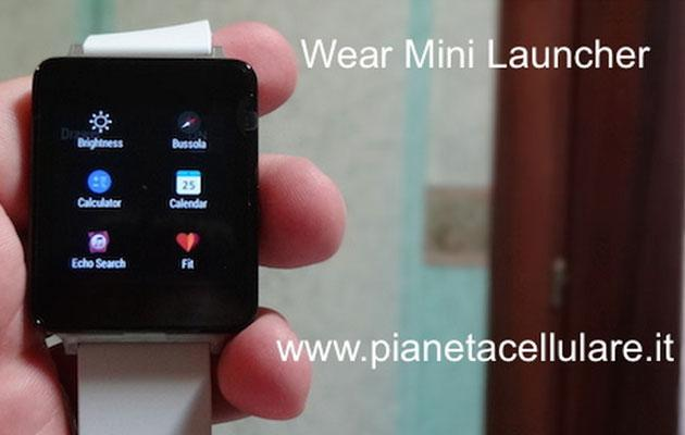 Recensione Wear Mini Launcher, il primo Launcher alternativo per Android Wear