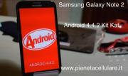 Samsung Galaxy Note 2 Italia No Brand riceve Android 4.4.2 Kit Kat