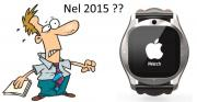 Apple iWatch slitta al 2015