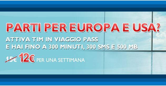 TIM In Viaggio Pass: minuti, SMS e internet verso Europa e USA