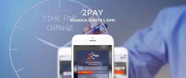 2Pay, nuova App per Pagare con Smartphone e Trasferire Denaro