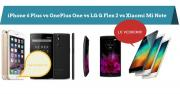 Foto Apple iPhone 6 Plus vs Xiaomi Mi Note vs LG G Flex 2 vs OnePlus One, il nostro confronto