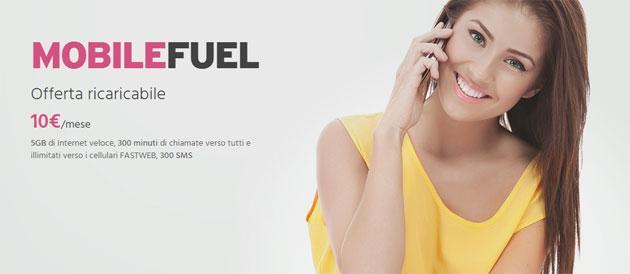 Fastweb MobileFuel, offerta ricaricabile Tutto Incluso da 10 Euro al mese