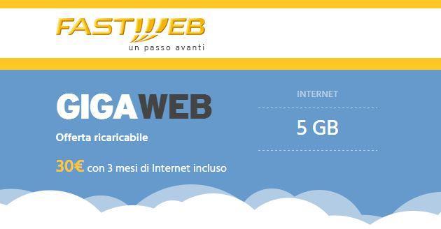 Fastweb GigaWeb: 5 GB al mese per 3 mesi a 30 euro