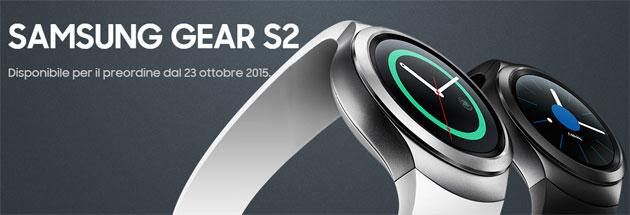 Samsung Gear S2 in Italia disponibile da 349 Euro