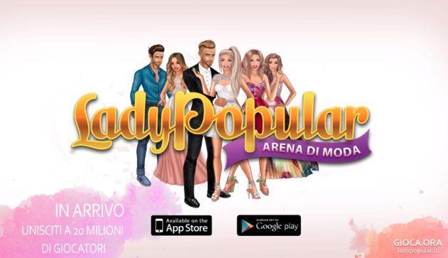 Lady Popular: Un Gioco strategico Gratuito dedicato alle ragazze Fashion