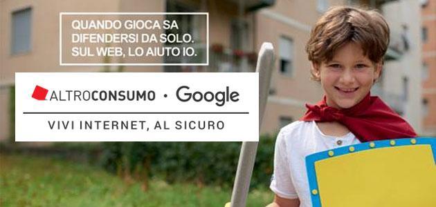 Google e Altroconsumo, GUIDA per navigare in Internet in sicurezza
