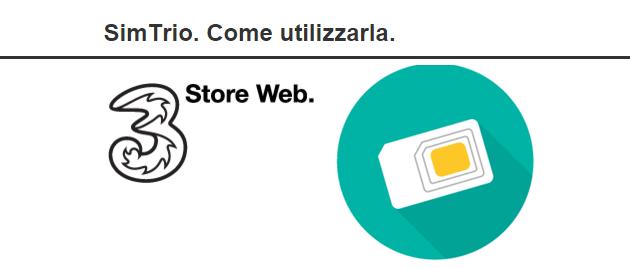 SimTrio di 3 Italia, come funzionano