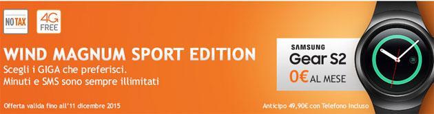 Wind, Samsung Gear S2 gratis con Wind Magnum Sport Edition