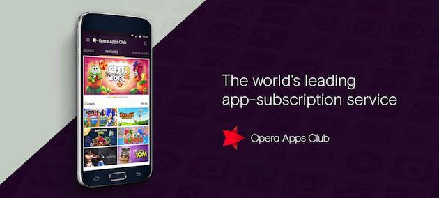 Opera Apps Club, il Netflix delle app