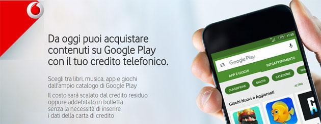 Vodafone, come acquistare su Google Play con credito telefonico