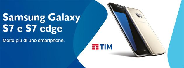 Samsung Galaxy S7 con TIM, le offerte
