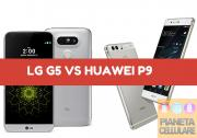 Foto LG G5 vs Huawei P9, il nostro confronto video
