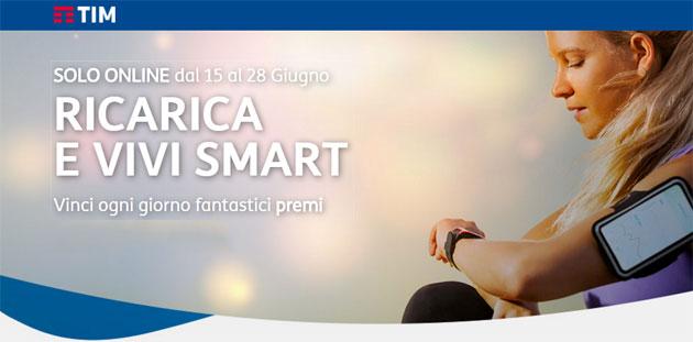TIM Ricarica e Vivi Smart: dal 15 al 28 giugno Ricarica e Vinci