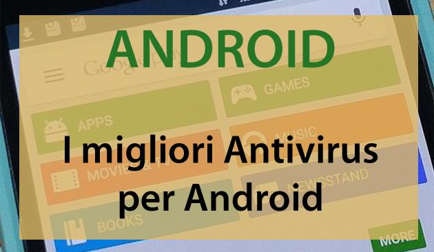 I migliori Antivirus per Android