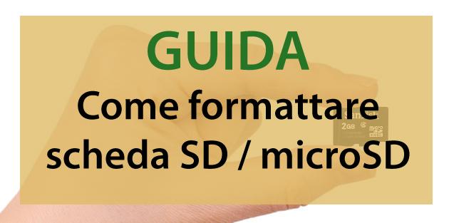 Come formattare schede di memoria MicroSD