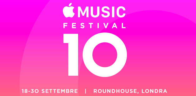 Apple Music Festival 2016 dal 18 al 30 settembre anche in live streaming su Apple Music