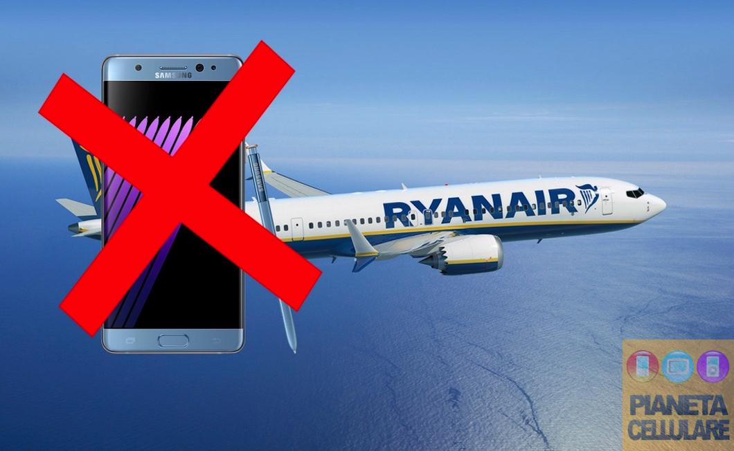 Ryanair consiglia di spegnere, non ricaricare o imbarcare Galaxy Note 7