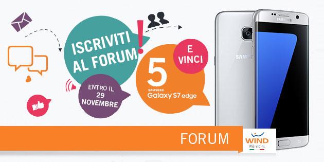 WIND, Samsung Galaxy S7 Edge in palio per gli iscritti al Forum