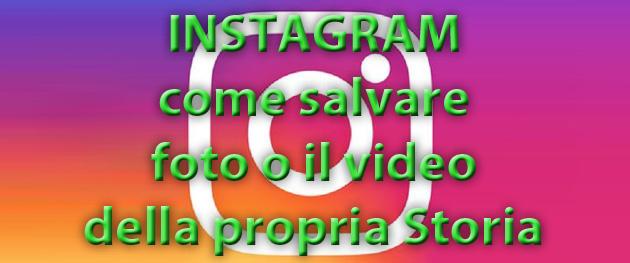 Instagram: come salvare foto o il video della propria Storia