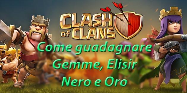 Come guadagnare Gemme, Elisir Nero e Oro su Clash of Clans
