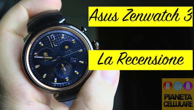 Foto Recensione Asus Zenwatch 3, Smartwatch Android Wear