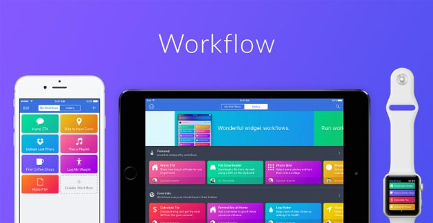 Apple ha comprato Workflow, strumento di automazione per iPad e iPhone