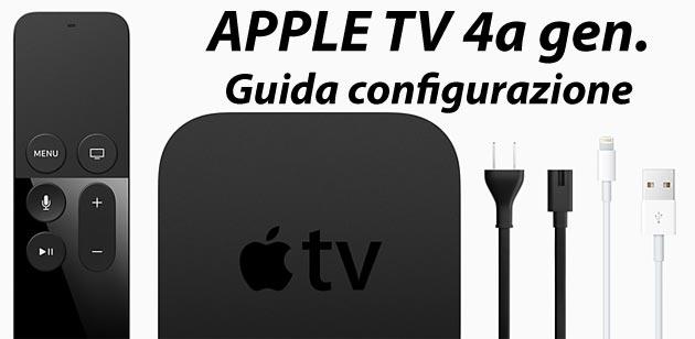 Apple TV 4a: guida Configurazione e utilizzo telecomando Apple Remote