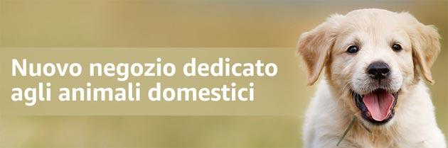 Amazon apre sezione prodotti per Animali Domestici