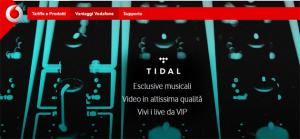 Vodafone regala TIDAL per 6 mesi di musica in streaming