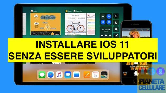 Guida: installare iOS 11 Beta senza i permessi sviluppatore
