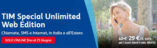 TIM Special Unlimited WEB Edition: tutto incluso da 29 euro [fino al 25 giugno 2017]