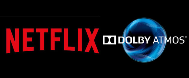 Netflix supporta Dolby Atmos