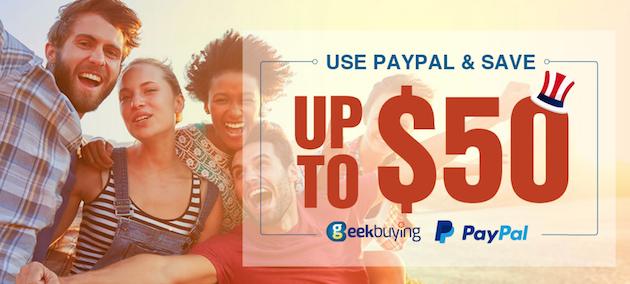 Geekbuying sconta fino a 50 dollari usando Paypal
