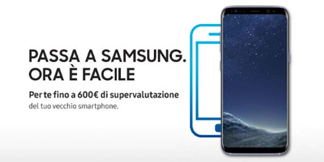 Samsung Supervaluta fino a 600 euro acquistando Galaxy S8, S8 Plus o Note8