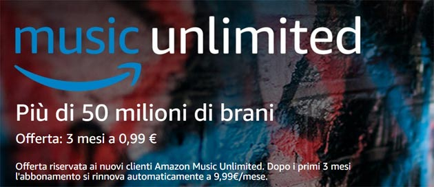 Amazon Music Unlimited a meno di 1 euro per 3 mesi