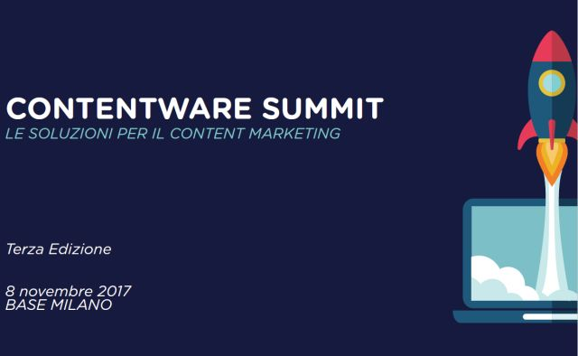 ContentWare Summit: a Milano si parla di Content Strategy e Content Marketing