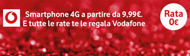 Vodafone, smartphone 4G a partire da 9,99 euro