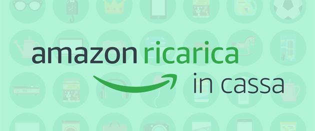Amazon Ricarica in cassa per pagare in contanti senza carta di credito su Amazon.it