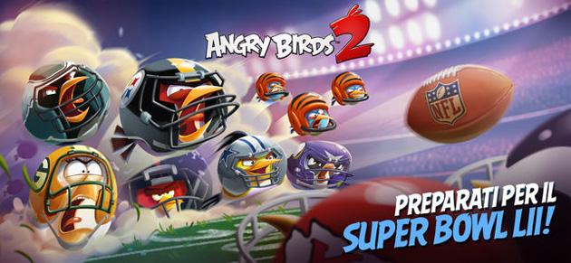 Angry Birds Evolution e 2 si aggiornano per il Super Bowl LII