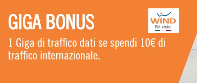Wind Giga Bonus regala 1 Giga ogni 10 euro spesi in chiamate internazionali