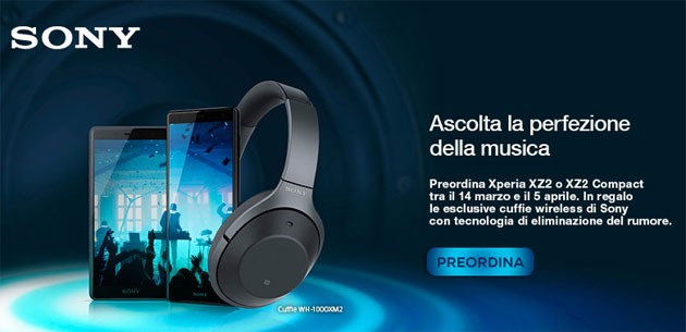 Sony Xperia XZ2 e XZ2 Compact: col preordine in regalo le cuffie wireless Sony WH-1000XM2