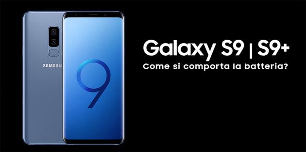 Samsung Galaxy S9, quanto dura la batteria: la prova