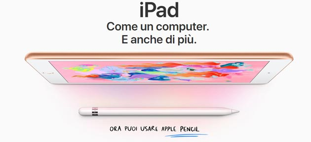 Apple lancia nuovo iPad da 9,7'' con supporto per Apple Pencil