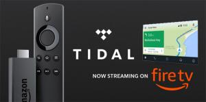 Tidal su Android Auto e Amazon Fire TV